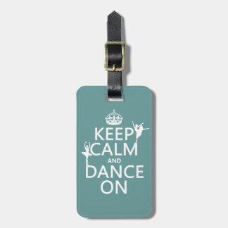 Guarde la calma y baile en (ballet) (todos los col etiqueta para maleta