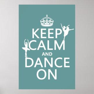 Guarde la calma y baile en (ballet) (todos los col poster