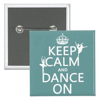 Guarde la calma y baile en (ballet) (todos los col pins