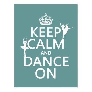 Guarde la calma y baile en (ballet) (todos los col tarjetas postales