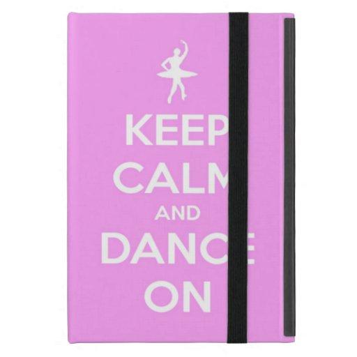 Guarde la calma y baile en el mini caso rosado del iPad mini coberturas