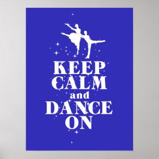 Guarde la calma y baile en el poster del regalo