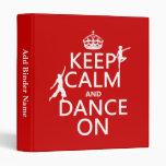 Guarde la calma y baile en (en todos los colores)
