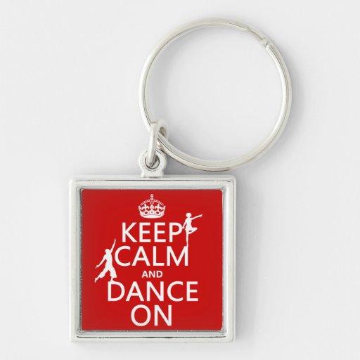 Guarde la calma y baile en (en todos los colores) llavero cuadrado plateado