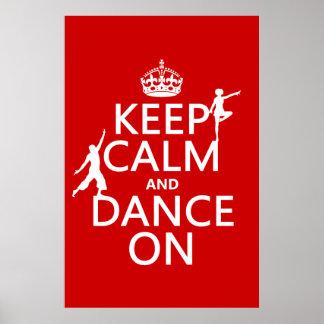 Guarde la calma y baile en (en todos los colores) póster