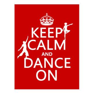 Guarde la calma y baile en (en todos los colores) tarjeta postal