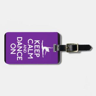 Guarde la calma y baile en etiqueta del bolso etiquetas para equipaje