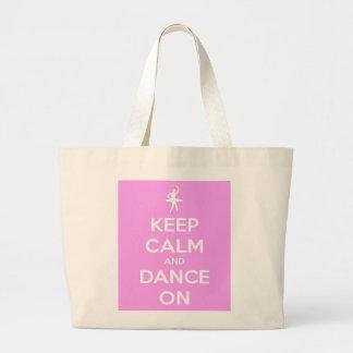 Guarde la calma y baile en la bolsa de asas enorme