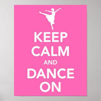 Guarde la calma y baile en la impresión póster
