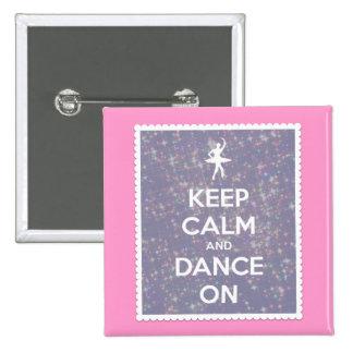 Guarde la calma y baile en la lavanda Bokeh Pins