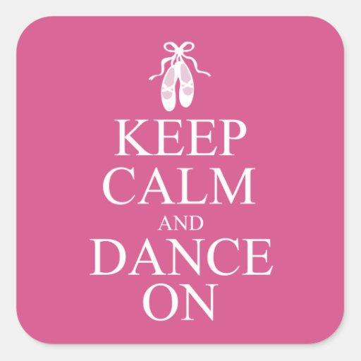 Guarde la calma y baile en rosa de los zapatos de calcomanía cuadrada personalizada