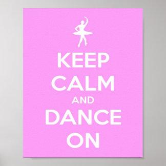 Guarde la calma y baile en rosa póster