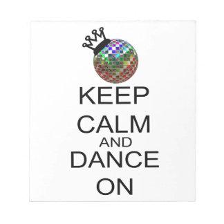 Guarde la calma y baile encendido bloc