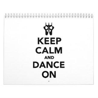 Guarde la calma y baile encendido calendario