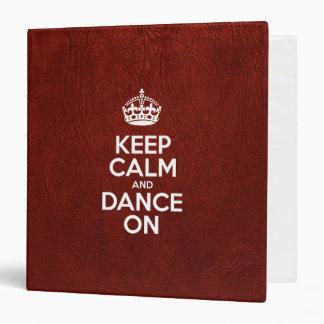 Guarde la calma y baile encendido - el cuero rojo