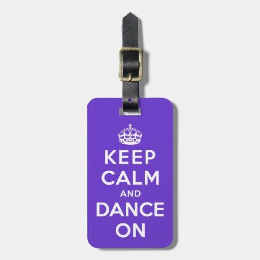 Guarde la calma y baile encendido etiquetas de equipaje