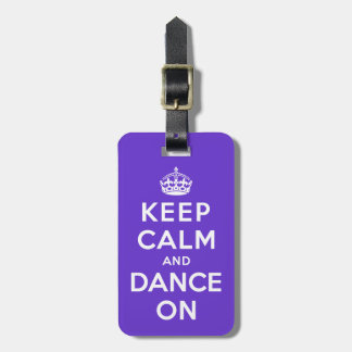 Guarde la calma y baile encendido etiquetas maleta