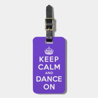 Guarde la calma y baile encendido etiquetas para maletas