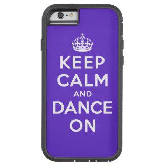 Guarde la calma y baile encendido funda de iPhone 6 tough xtreme