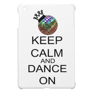 Guarde la calma y baile encendido iPad mini cárcasas