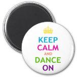 Guarde la calma y baile encendido imanes