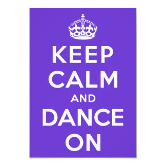 Guarde la calma y baile encendido invitación 12,7 x 17,8 cm