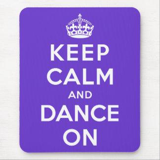 Guarde la calma y baile encendido mousepad