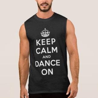 Guarde la calma y baile encendido camiseta sin mangas