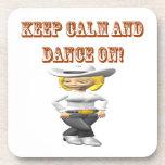 Guarde la calma y baile encendido posavasos de bebidas