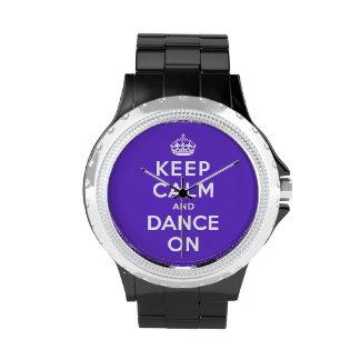 Guarde la calma y baile encendido reloj de mano