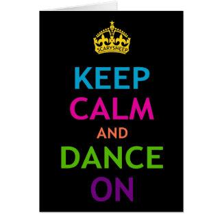 Guarde la calma y baile encendido tarjeton
