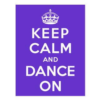 Guarde la calma y baile encendido tarjeta postal
