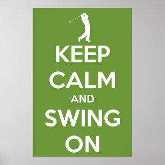 Guarde la calma y balancee en el poster verde