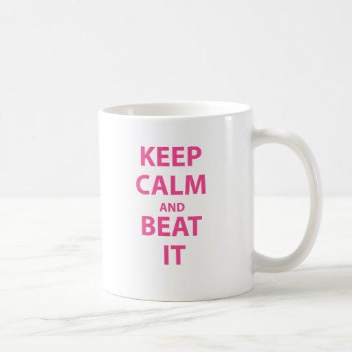 Guarde la calma y bátala tazas