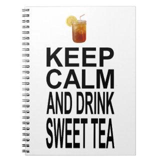 Guarde la calma y beba el té dulce libreta