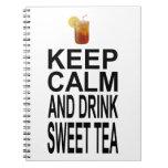 Guarde la calma y beba el té dulce libretas