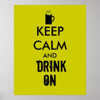 Guarde la calma y beba en amantes de la cerveza de póster