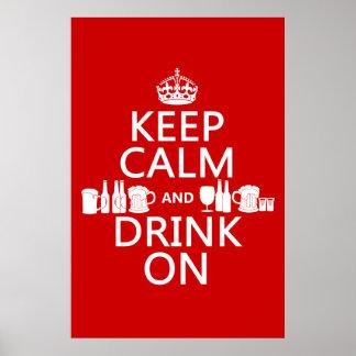 Guarde la calma y beba en (los colores adaptables) póster