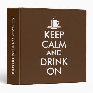 """Guarde la calma y beba en personalizable del té carpeta 1 1/2"""""""
