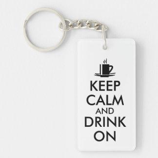 Guarde la calma y beba en personalizable del té llavero rectangular acrílico a una cara