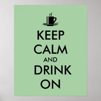 Guarde la calma y beba en personalizable del té póster