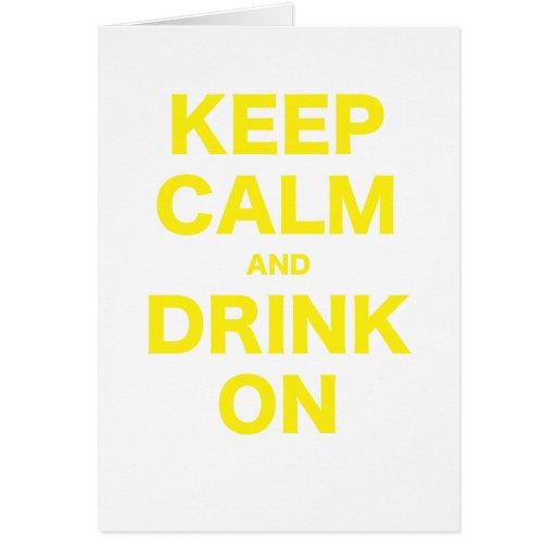 Guarde la calma y beba encendido tarjeta de felicitación