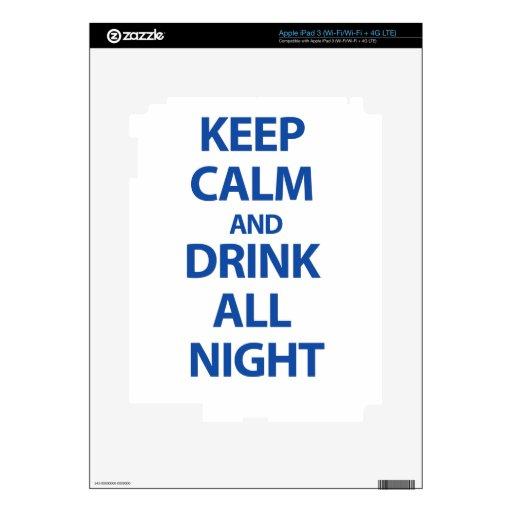 Guarde la calma y beba toda la noche iPad 3 skins
