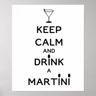 Guarde la calma y beba un Martini Póster