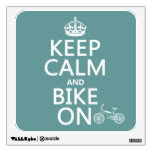 Guarde la calma y Bike en (cualquier color)