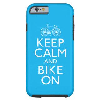 Guarde la calma y Bike encendido Funda De iPhone 6 Tough