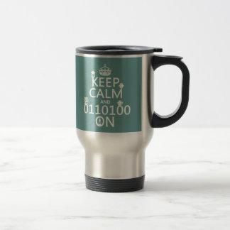 Guarde la calma y (binario) en (robots) (cualquier taza de viaje