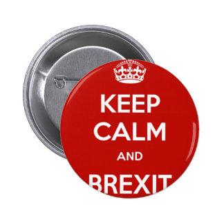 Guarde la calma y Brexit Pin Redondo De 2 Pulgadas