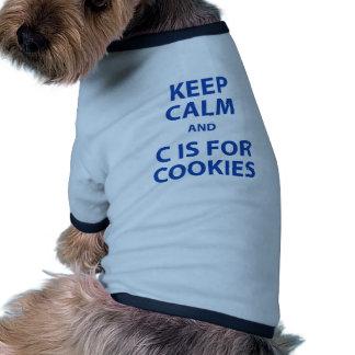 Guarde la calma y C está para las galletas Camiseta Con Mangas Para Perro