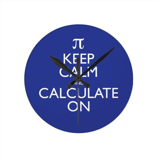 Guarde la calma y calcule encendido reloj redondo mediano